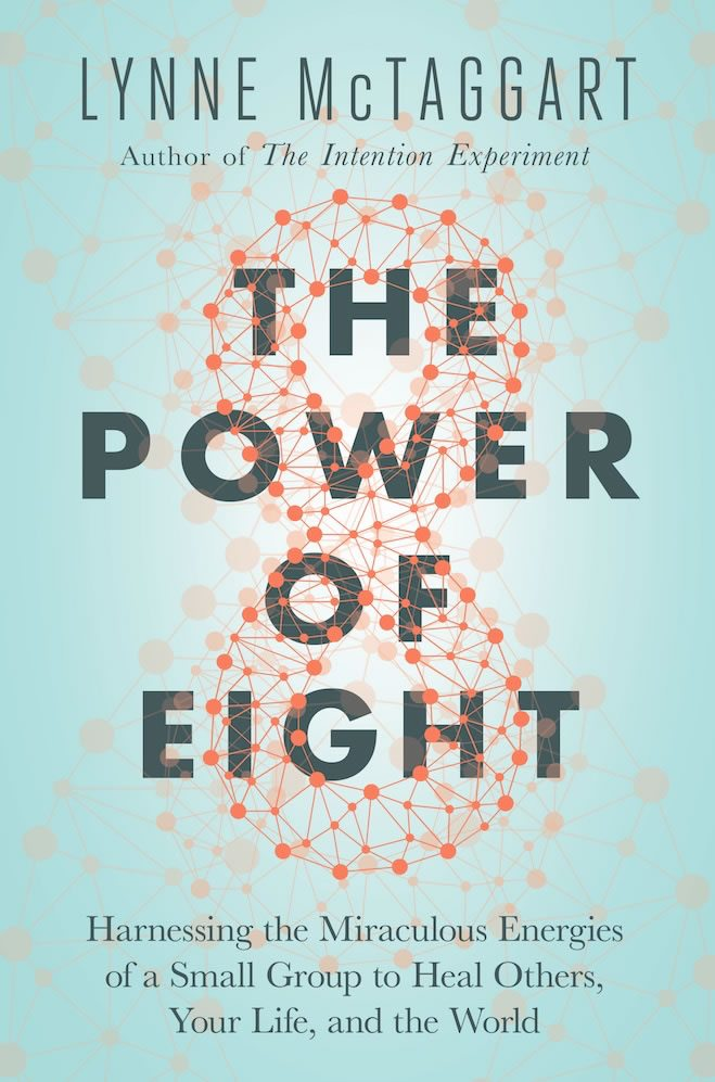 Book Review: The Power of Eight by LynneMcTaggart